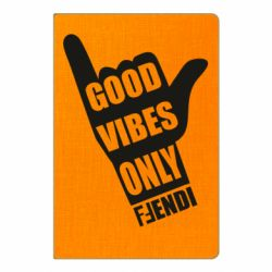 Блокнот А5 Good vibes only Fendi