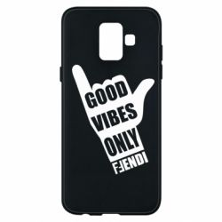 Чехол для Samsung A6 2018 Good vibes only Fendi