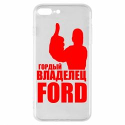Чохол для iPhone 7 Plus Гордий власник FORD