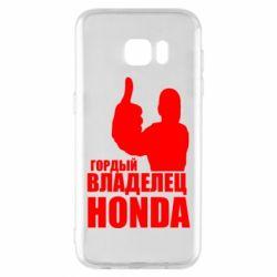 Чохол для Samsung S7 EDGE Гордий власник HONDA