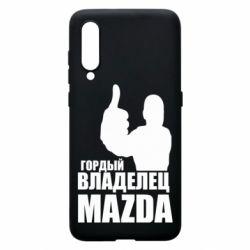 Чехол для Xiaomi Mi9 Гордый владелец MAZDA