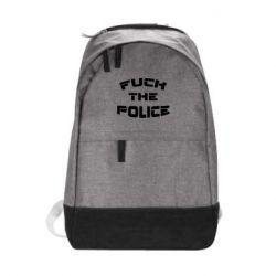 Городской рюкзак Fuck The Police К черту полицию - FatLine