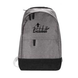 Городской рюкзак Надпись Баскетбол - FatLine
