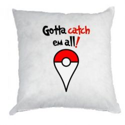 Подушка Gotta catch 'em all! - FatLine