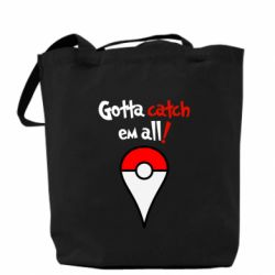 Сумка Gotta catch 'em all! - FatLine