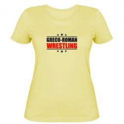 Женская футболка Greco-Roman Wrestling - FatLine
