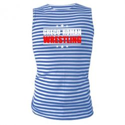 Майка-тельняшка Greco-Roman Wrestling - FatLine