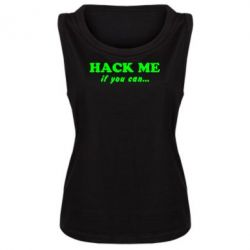 Женская майка Hack me if you can - FatLine