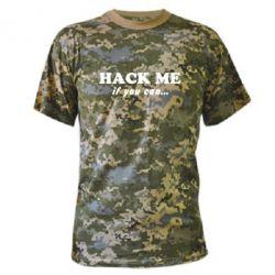 Камуфляжная футболка Hack me if you can - FatLine