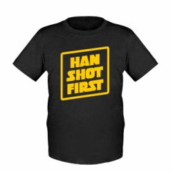 Дитяча футболка Han shot first