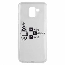 Чехол для Samsung J6 Happy Birthdey Bitch Во все тяжкие