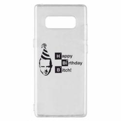 Чехол для Samsung Note 8 Happy Birthdey Bitch Во все тяжкие