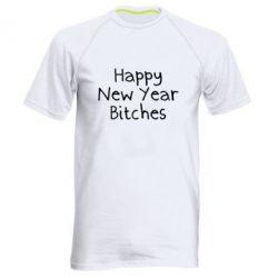 Чоловіча спортивна футболка Happy New Year bitches