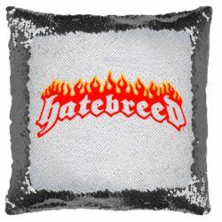 Подушка-хамелеон Hatebreed