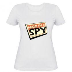 Жіноча футболка Hello i'm a spy