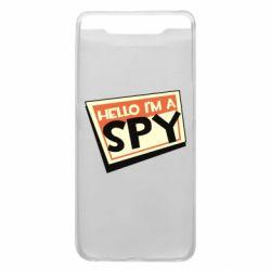Чохол для Samsung A80 Hello i'm a spy