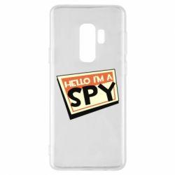 Чохол для Samsung S9+ Hello i'm a spy