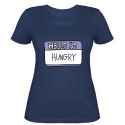 Жіноча футболка Hello, I'm hungry
