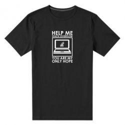 Мужская стрейчевая футболка Help me stack overflow you are my only hope