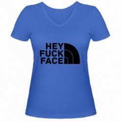 Жіноча футболка з V-подібним вирізом Hey fuck face