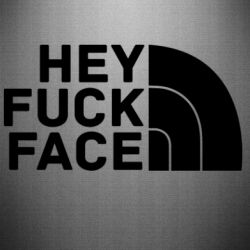 Наклейка Hey fuck face