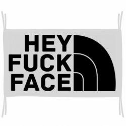 Прапор Hey fuck face