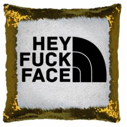 Подушка-хамелеон Hey fuck face