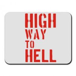 Коврик для мыши High way to hell