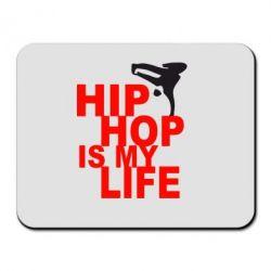 Коврик для мыши Hip-hop is my life - FatLine