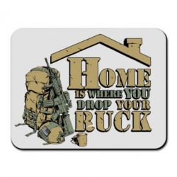 Коврик для мыши Home is where you drop your ruck - FatLine