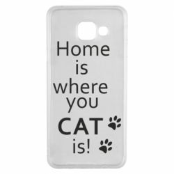 Чехол для Samsung A3 2016 Home is where your Cat is!