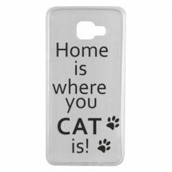 Чехол для Samsung A7 2016 Home is where your Cat is!