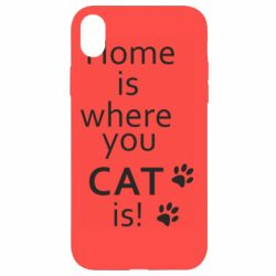 Чехол для iPhone XR Home is where your Cat is!