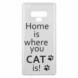 Чехол для Samsung Note 9 Home is where your Cat is!