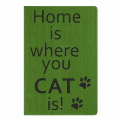 Блокнот А5 Home is where your Cat is!