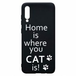 Чехол для Samsung A70 Home is where your Cat is!