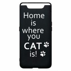 Чехол для Samsung A80 Home is where your Cat is!