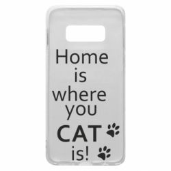 Чехол для Samsung S10e Home is where your Cat is!