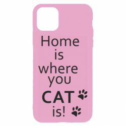 Чехол для iPhone 11 Home is where your Cat is!