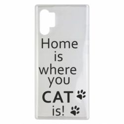 Чехол для Samsung Note 10 Plus Home is where your Cat is!
