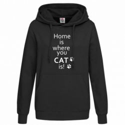 Женская толстовка Home is where your Cat is!