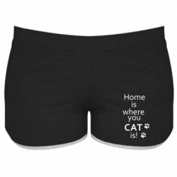 Женские шорты Home is where your Cat is!