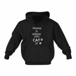 Детская толстовка Home is where your Cat is!