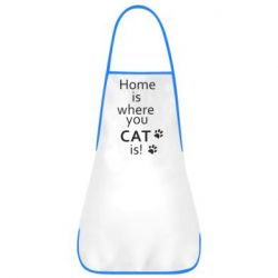 Фартук Home is where your Cat is!