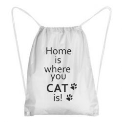 Рюкзак-мешок Home is where your Cat is!
