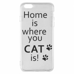 Чехол для iPhone 6 Plus/6S Plus Home is where your Cat is!