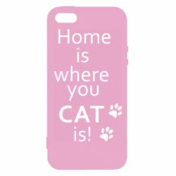 Чехол для iPhone5/5S/SE Home is where your Cat is!
