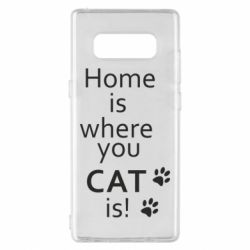 Чехол для Samsung Note 8 Home is where your Cat is!