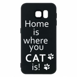 Чехол для Samsung S6 Home is where your Cat is!