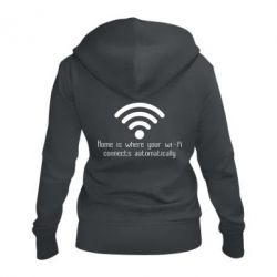 Жіноча толстовка на блискавці Home is where your wifi connects automatically